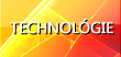 Technológie